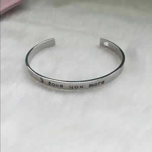 NEW I love you more bangle in silver